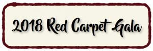 2018 Red Carpet Gala