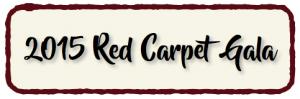 2015 Red Carpet Gala
