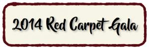 2014 Red Carpet Gala