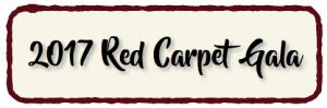 2017 Red Carpet Gala