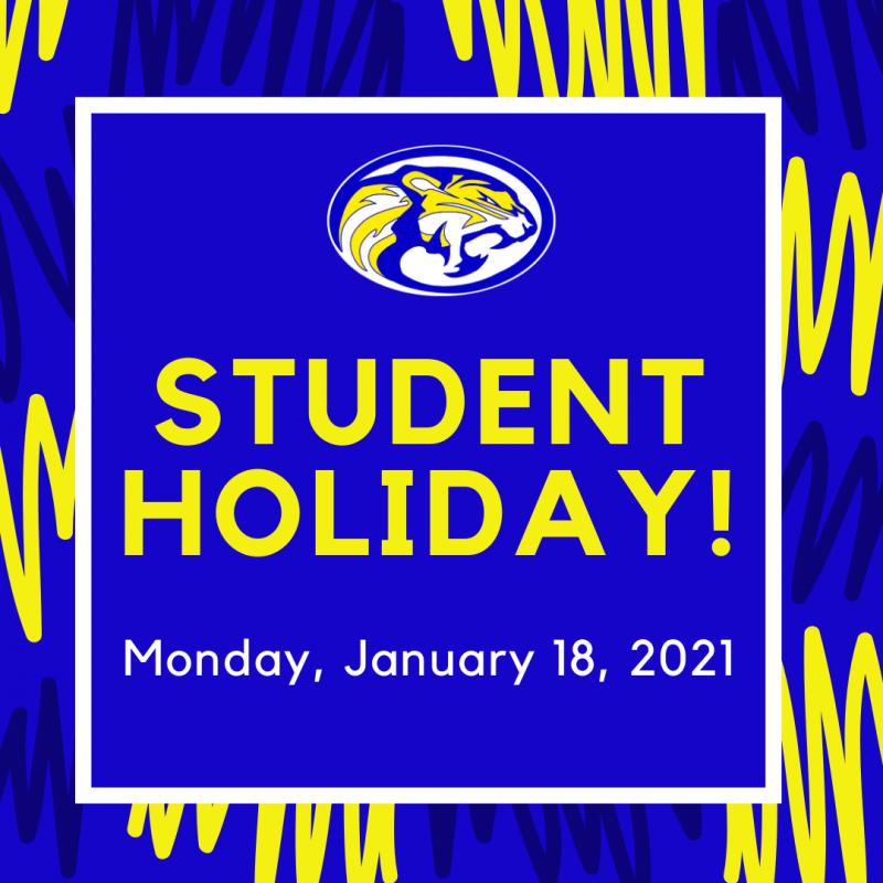 School Holiday - January 18th