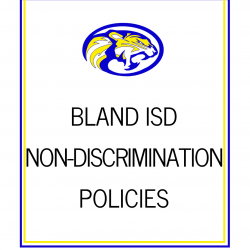 Bland ISD Non-Discrimination Policies