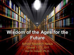 wisdom of the ages for the future