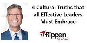 4 cultural truths that all effective leaders must embrace