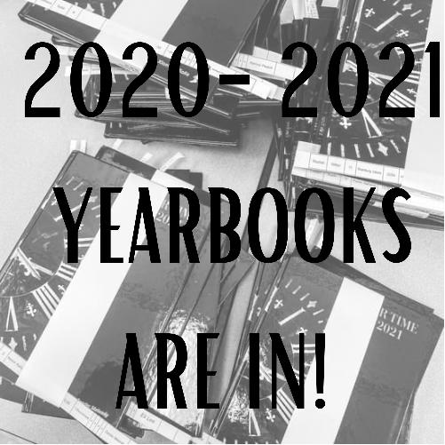 2020-2021 Yearbooks AVAILABLE NOW!