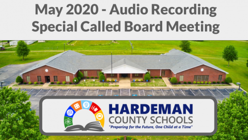 May 2020 Special Called Board Meeting