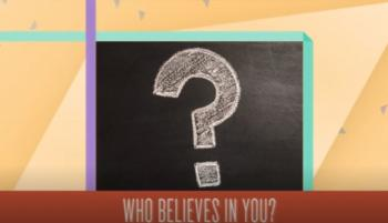 Who Believes in You?