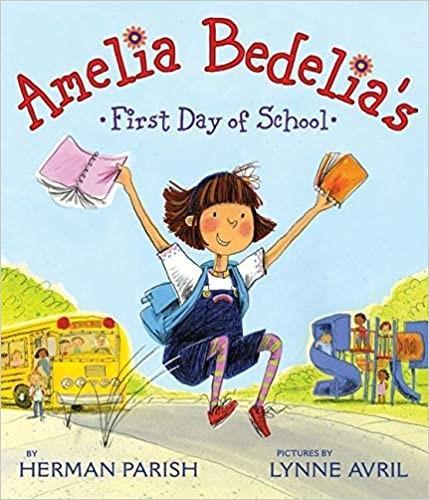 Amelia Bedelia's First Week of School