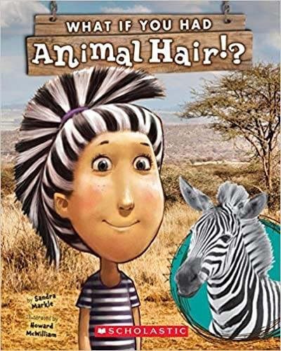 What If You Had Animal Hair?