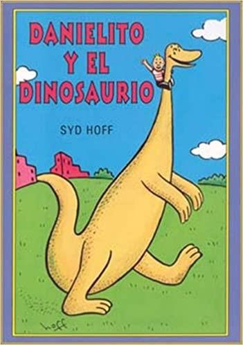 In Spanish Danny and the Dinosaur
