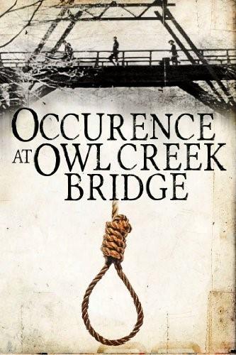 Occurance at Owl Creek Bridge