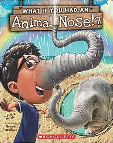 What if You Had Animal Noses?