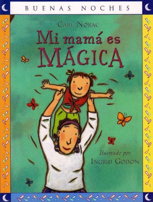 Mi Mama is Magica