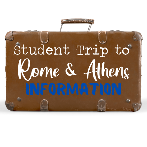 Student Trip To Rome & Athens Information