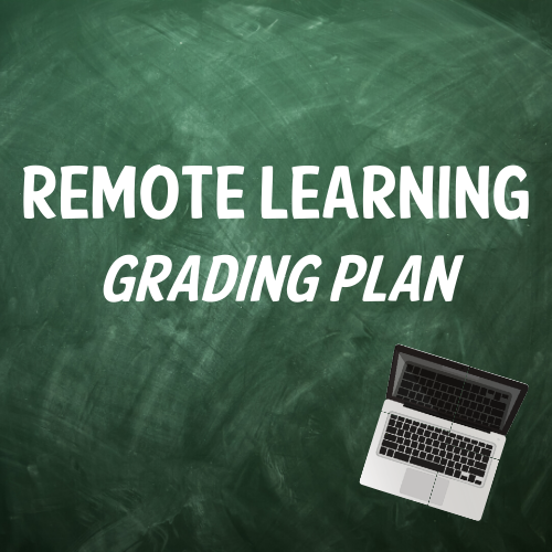 Remote Learning Grading Plan