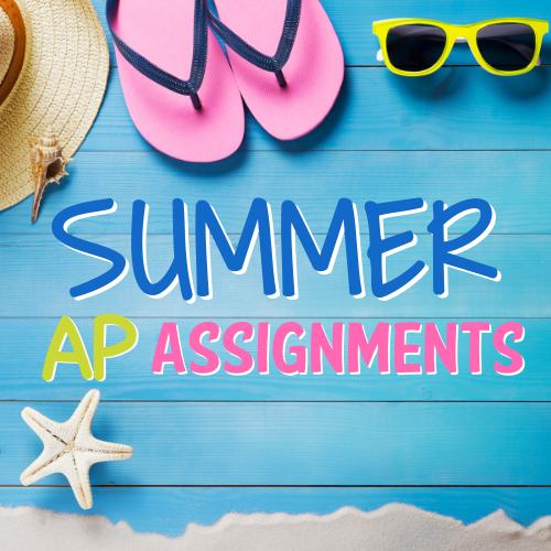 Summer Assignments 2021