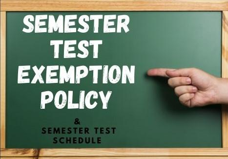 Fall 2021 Semester Test Exemption Policy & Schedule
