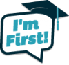 Image that corresponds to I'm First - First generation going to college