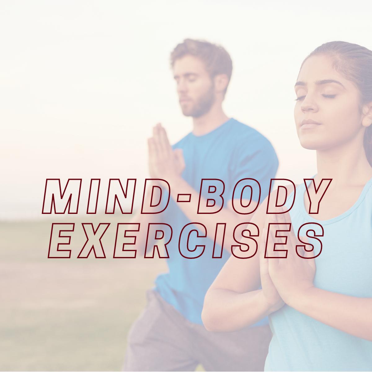 Mind-Body Excercises