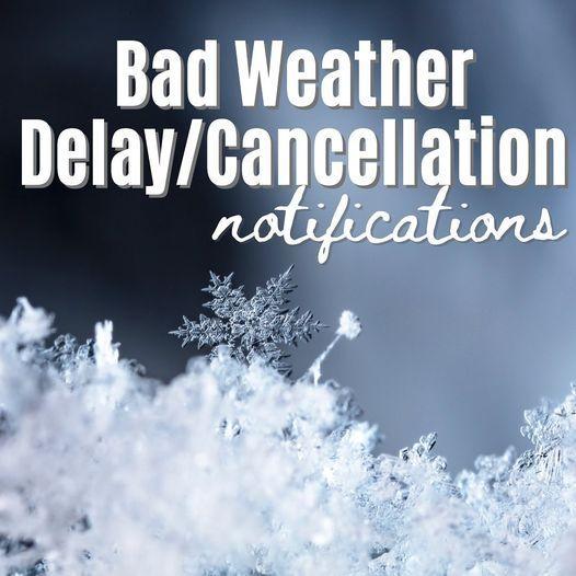Weather Cancellation Information