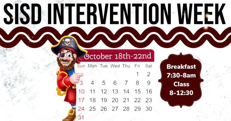 REMINDER SISD INTERVENTION WEEK OCT 18TH-22ND