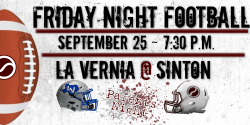 La Vernia @ Sinton * Parents Night!