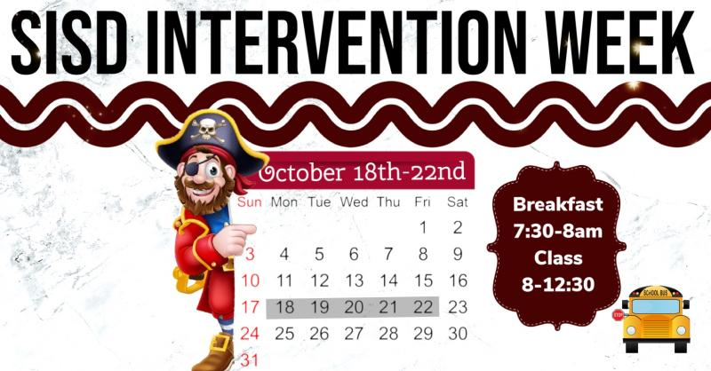 **REMINDER** SISD Intervention Week is October 18th-22nd