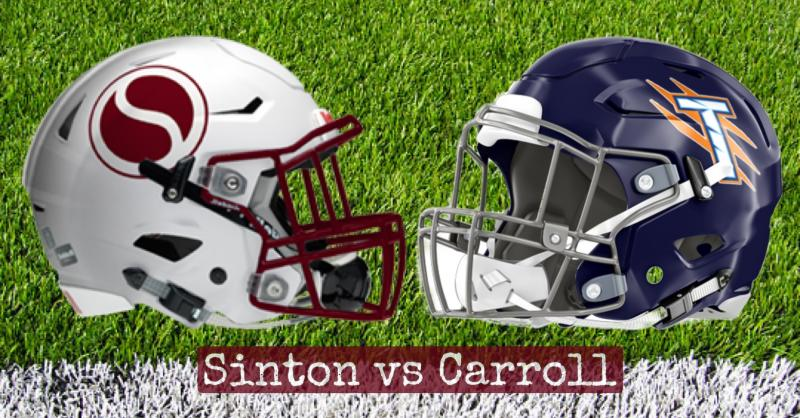 Sinton vs Carroll Thursday 9/2/21
