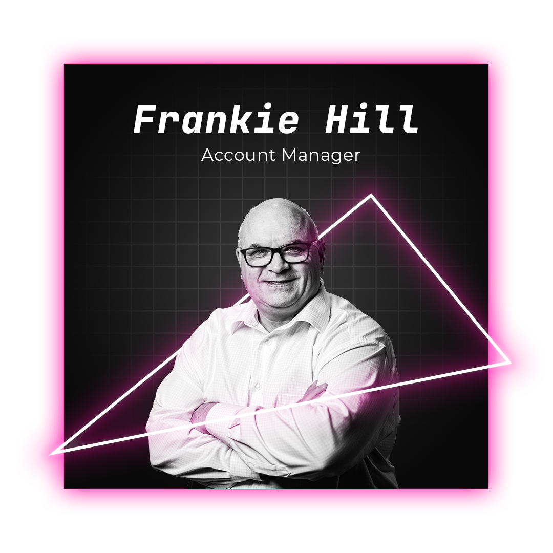Frankie Hill Account Manager