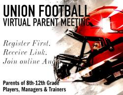 Union Football Virtual Parents Meeting Aug. 4
