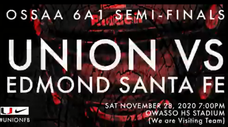 Union Faces Edmond Santa Fe in Semifinals this Saturday in Owasso