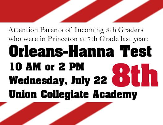 Orleans-Hanna Test To Be Given July 22