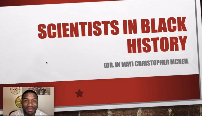 Board Member Chris McNeil Creates Scientists in Black History Video