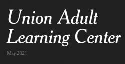 Union Adult Learning Center May Newsletter