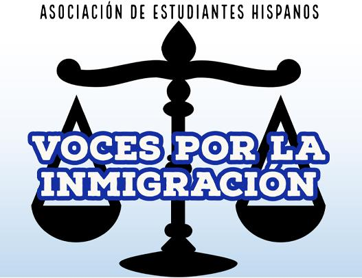 Hispanic Student Association Presents 'Voices For immigration' Feb. 26