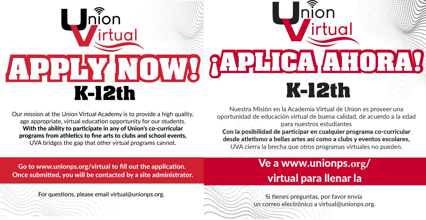 Ve a www.unionps/virtual para llenar la aplicación.