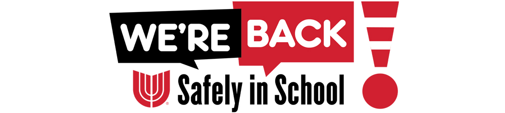 We're Back - Safely in School