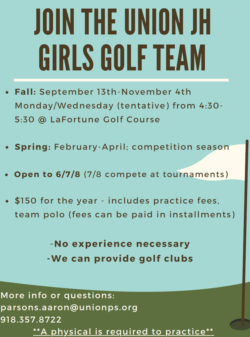 Girls in grades 6-8 are invited to join the Union Junor High Girls Golf Team. Send questions to coach Aaron Parson at parsons.aaron@unionps.org.