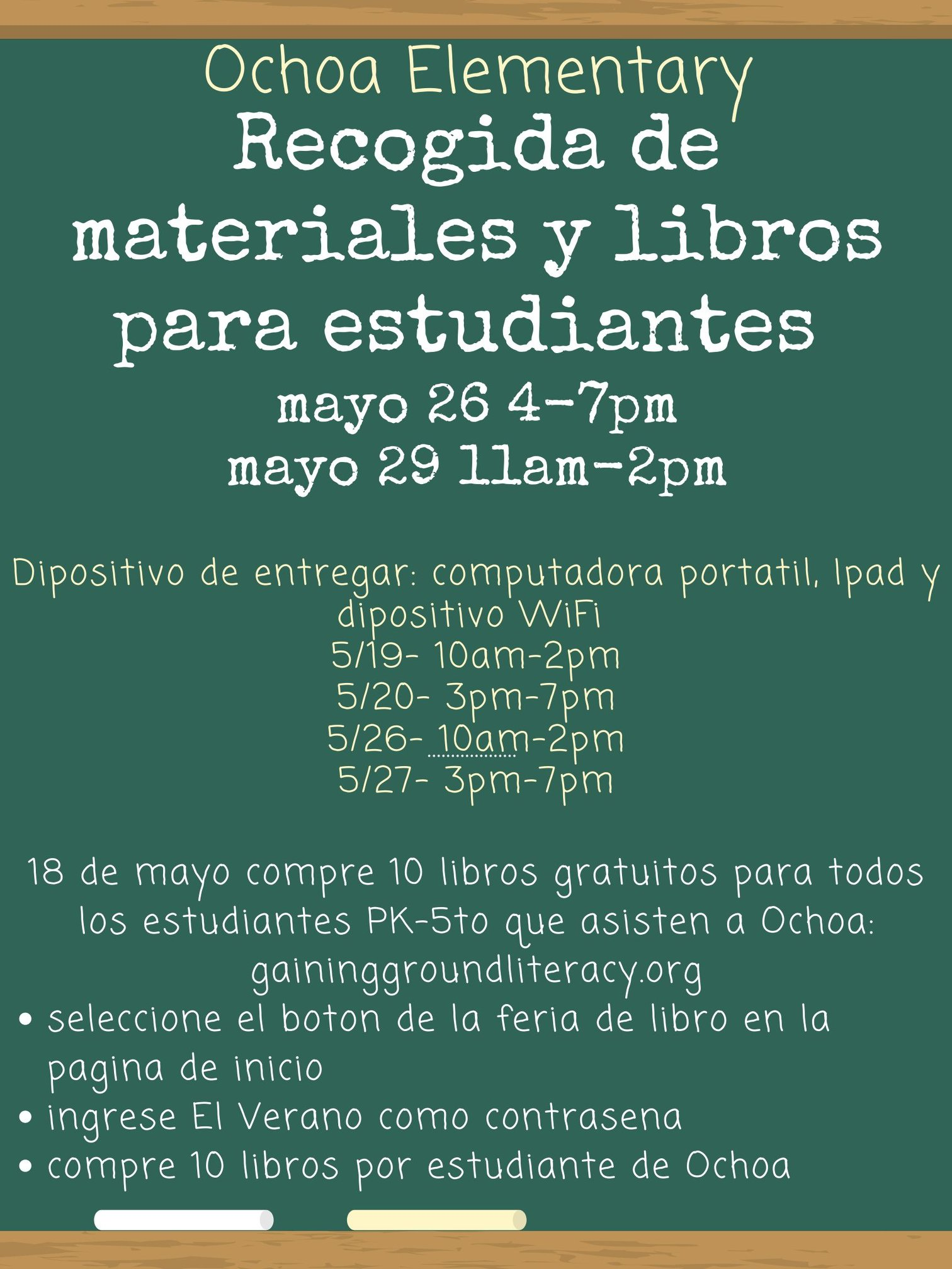 Ellen Ochoa Elementary will allow students to pick up their belongings and pickup books for the summer on May 26, frm 4 to 7 p.m.,and May 29, from 11 a.m. to 2 p.m.  On May 18, students can shop for 10 free books for the summer. See graphic below for instructions.
