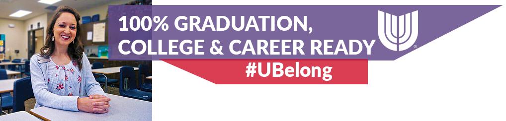 100% Graduation, College & Career Ready