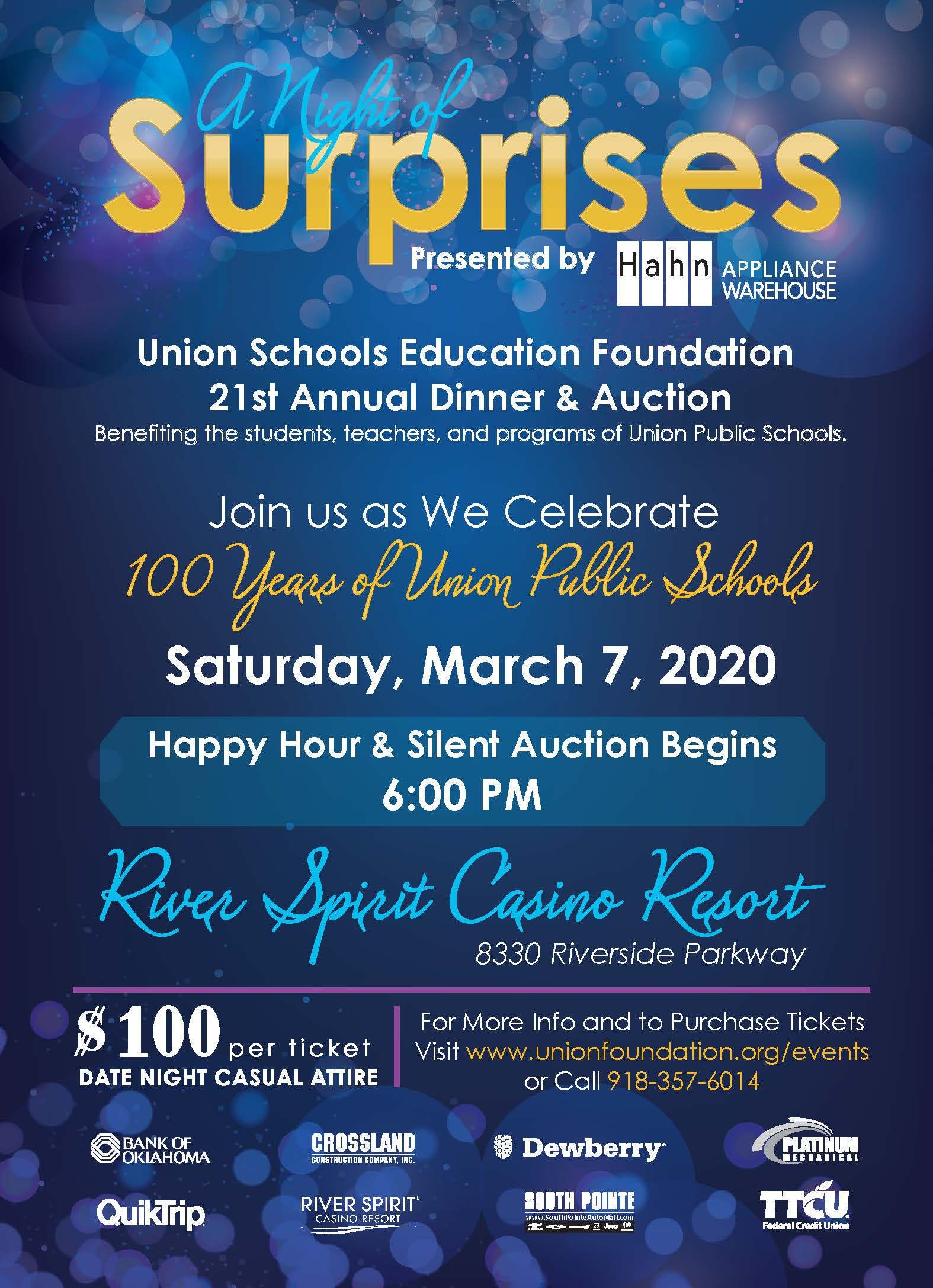 The Union Schools Education Foundation 21stAnnual Dinner & Auction –A Night of Surprises –will be at 6:30 p.m. Saturday, March 7, at River Spirit Casino Resort.