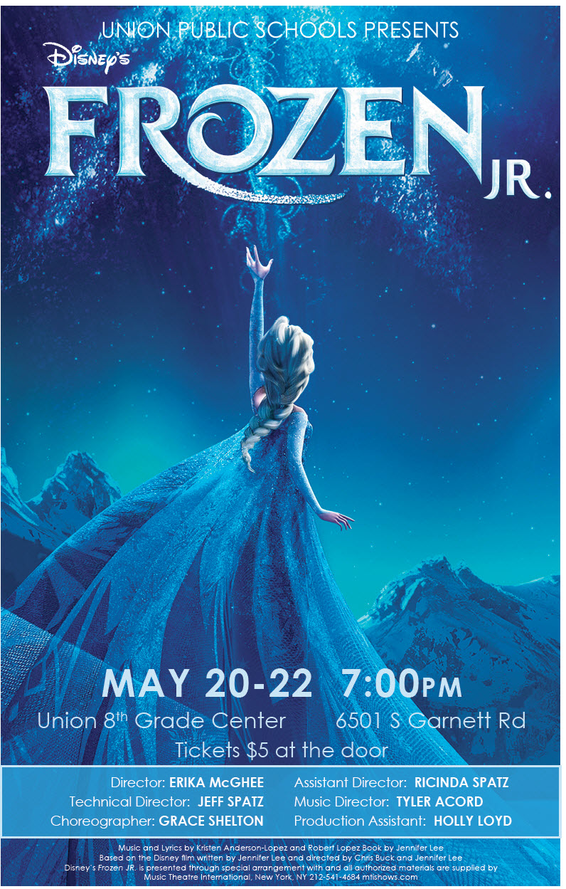 """Union Public Schools present """"Disney's Frozen Jr."""", a musical featuring seventh and eighth graders, at 7 p.m. May 20-22, at the 8th Grade Center, 6501 S. Garnett. Tickets are $5 at the door. Teacher Erika McGhee directs the musical, which is an abridged version of the """"Frozen"""" story.  Ricinda Spatz is assistant director and Jeff Spatz is technical director. Tyler Acord is music director; Grace Shelton is choreographer and Holly Lloyd is production assistant. """"Frozen Jr."""" is based on the 2018 Broadway musical, and brings Elsa, Anna, and the magical land of Arendelle to life, onstage. The show features all of the memorable songs from the animated film, plus new songs written for the Broadway production. A story of true love and acceptance between sisters, """"Frozen Jr."""" expands upon the emotional relationship and journey between Princesses Anna and Elsa. When faced with danger, the two discover their hidden potential and the powerful bond of sisterhood. With a cast of beloved characters and loaded with magic, adventure, and plenty of humor, Frozen JR. is sure to thaw even the coldest heart!"""