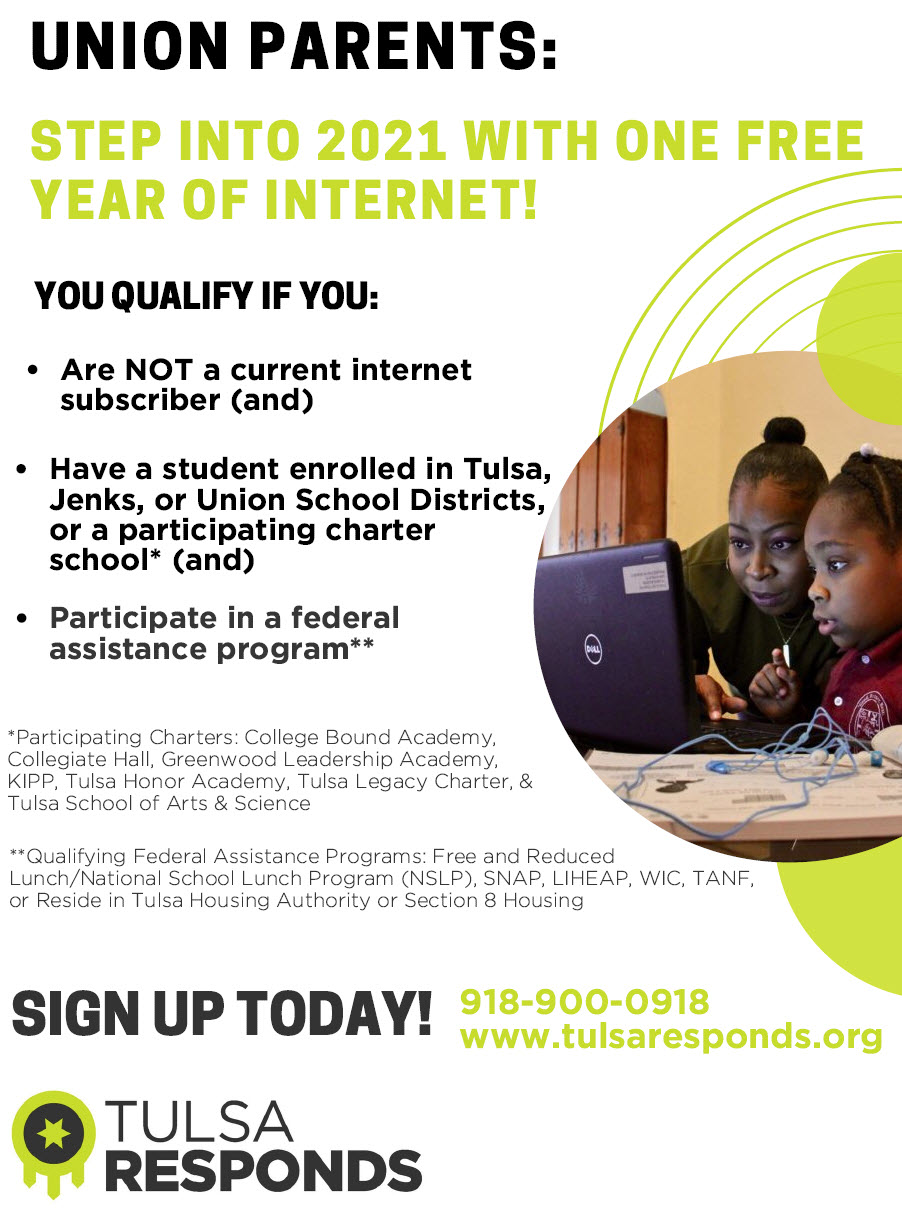 Union families may qualify for this free internet service. Visit www.tulsaresponds.org
