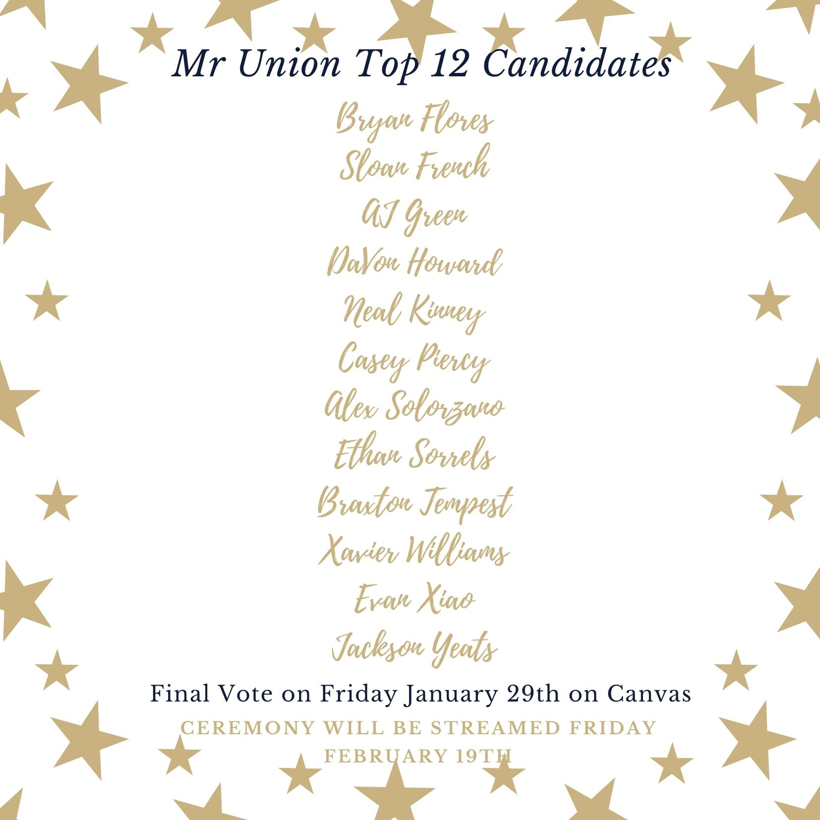 Congratulations to these Top 12 Mr. and Miss Union candidates! Voting takes place Friday, January 29. The event will be streamed February 19.