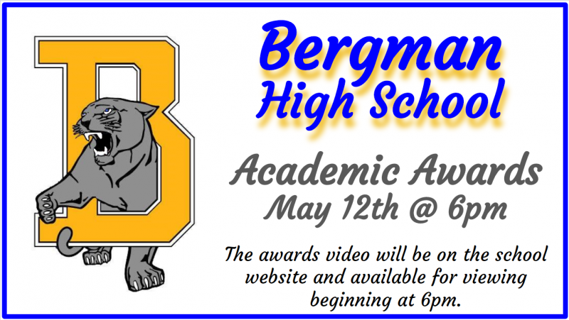 Bergman High School Academic Awards (Availiable for viewing now!)