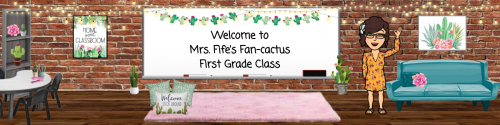 Welcome to Mrs. Fife's Fan-cactus First Grade Class