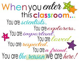 WHEN YOU ENTER THIS. CLASS ROOM