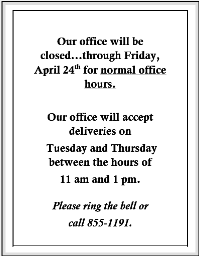 Office closed through April 24th.