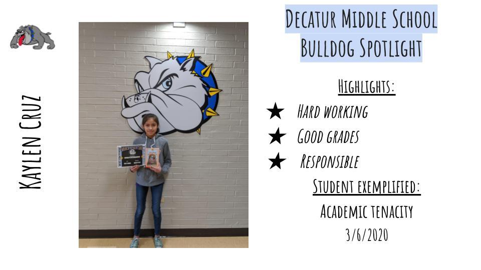Middle School Bulldog Spotlight: Kaylen Cruz March 6th 2020