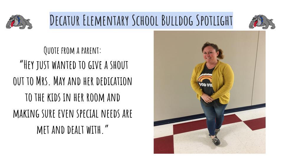 Decatur Northside Bulldog Spotlight: Mrs. May March 6th 2020
